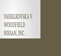 Vassilkovska v. Woodfield Nissan, Inc.