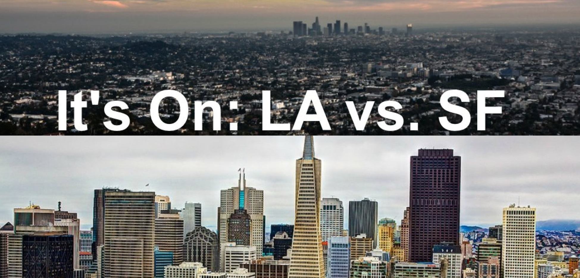 Los Angeles vs San Francisco Comparison