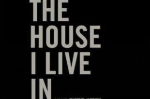 The House I Live In Movie Summary