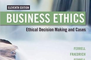 Book Summary of Business Ethics: Ethical Decision Making and Cases