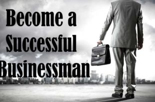 Tips to Become a Successful Businessman