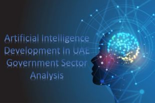 Artificial Intelligence Development In UAE Government Sector Analysis
