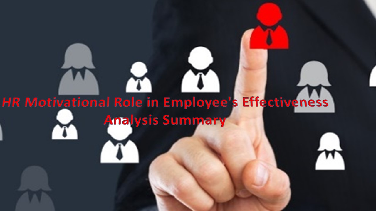 Impact of HR Motivation on Employee Performance Analysis Summary