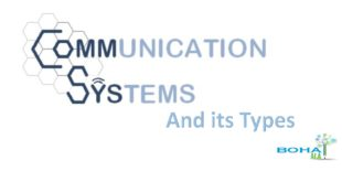 Types of Communication Systems With Examples