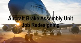 Aircraft Brake Assembly Unit Job Redesigning