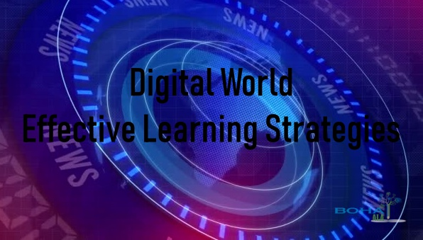 Effective Learning Strategies in a Digital World