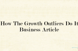 How the Growth Outliers Do It Article Analysis Summary