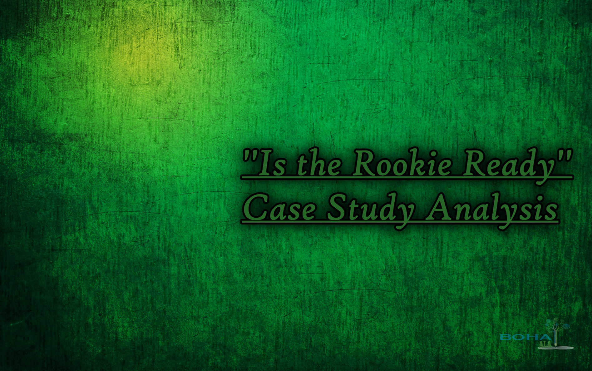 Is the Rookie Ready Case Study Analysis