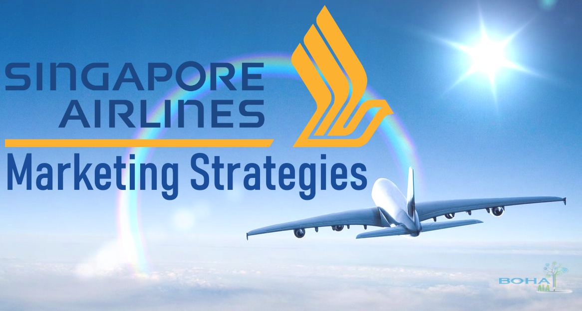 Singapore Airline Marketing Strategies
