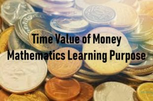 Time Value of Money Mathematics Learning Purpose