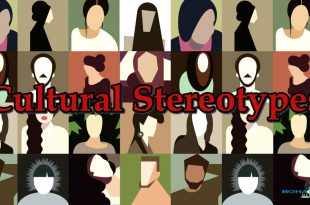 Cultural Stereotypes can be Dangerous