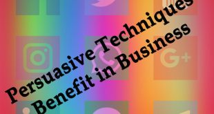 Benefit Of Persuasive Techniques in Business