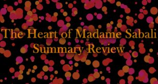 The Movie The Heart of Madame Sabali Summary Review