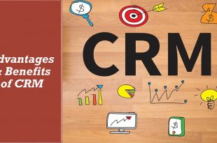 Advantages and Benefits of Customer Relationship Management CRM