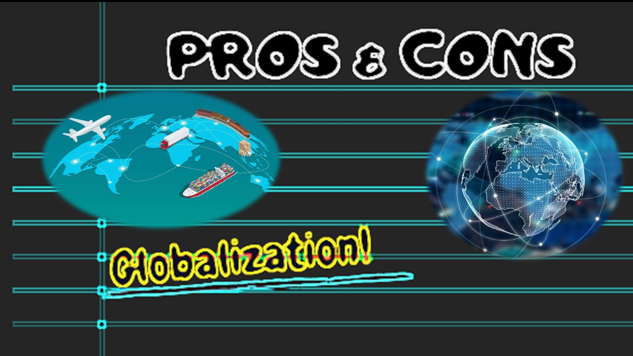 Globalization Pros and Cons