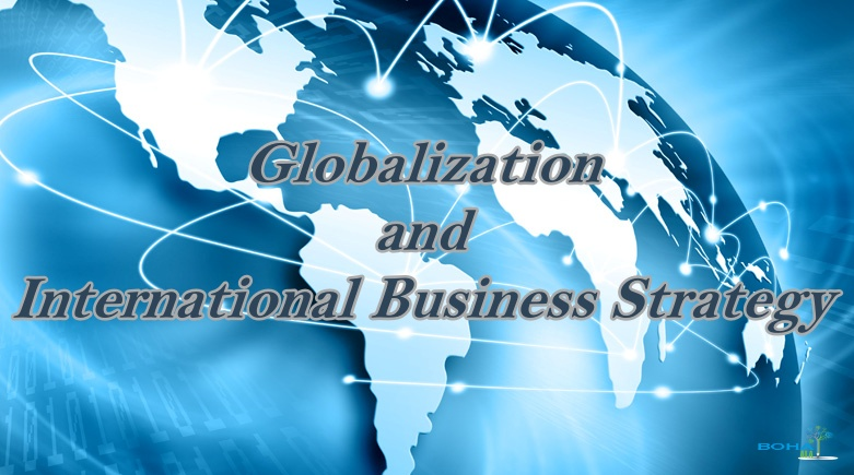 Impact of Globalization on International Business Strategy