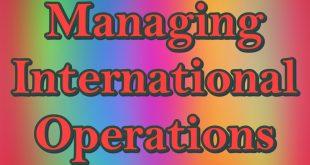 Managing International Operations