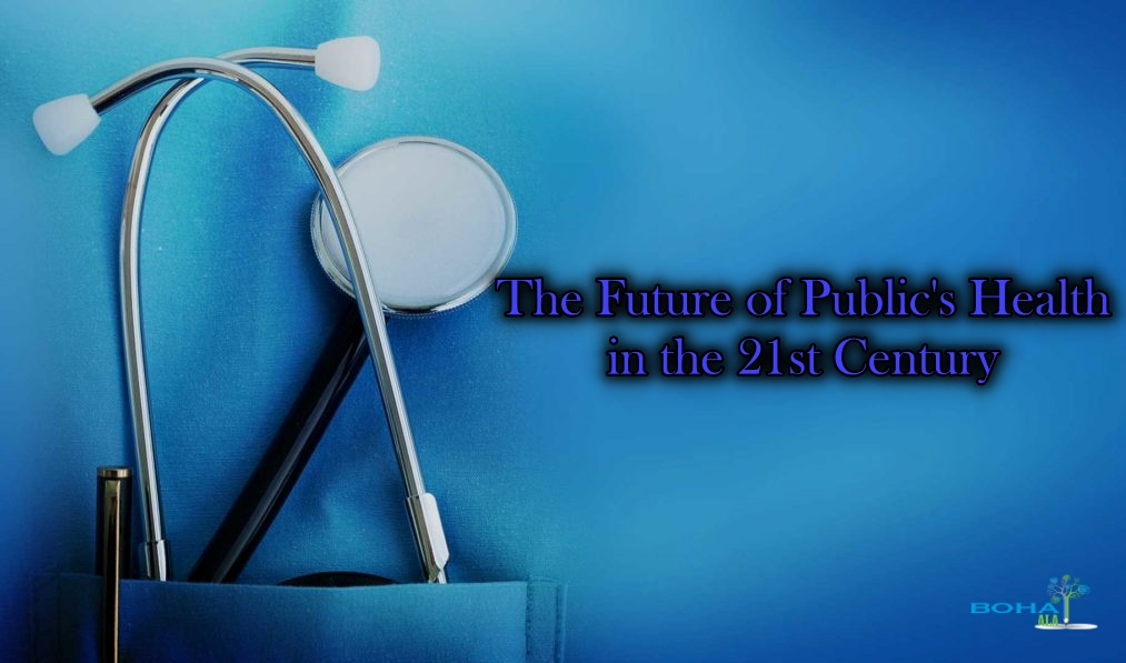 The Future of Public's Health in the 21st Century