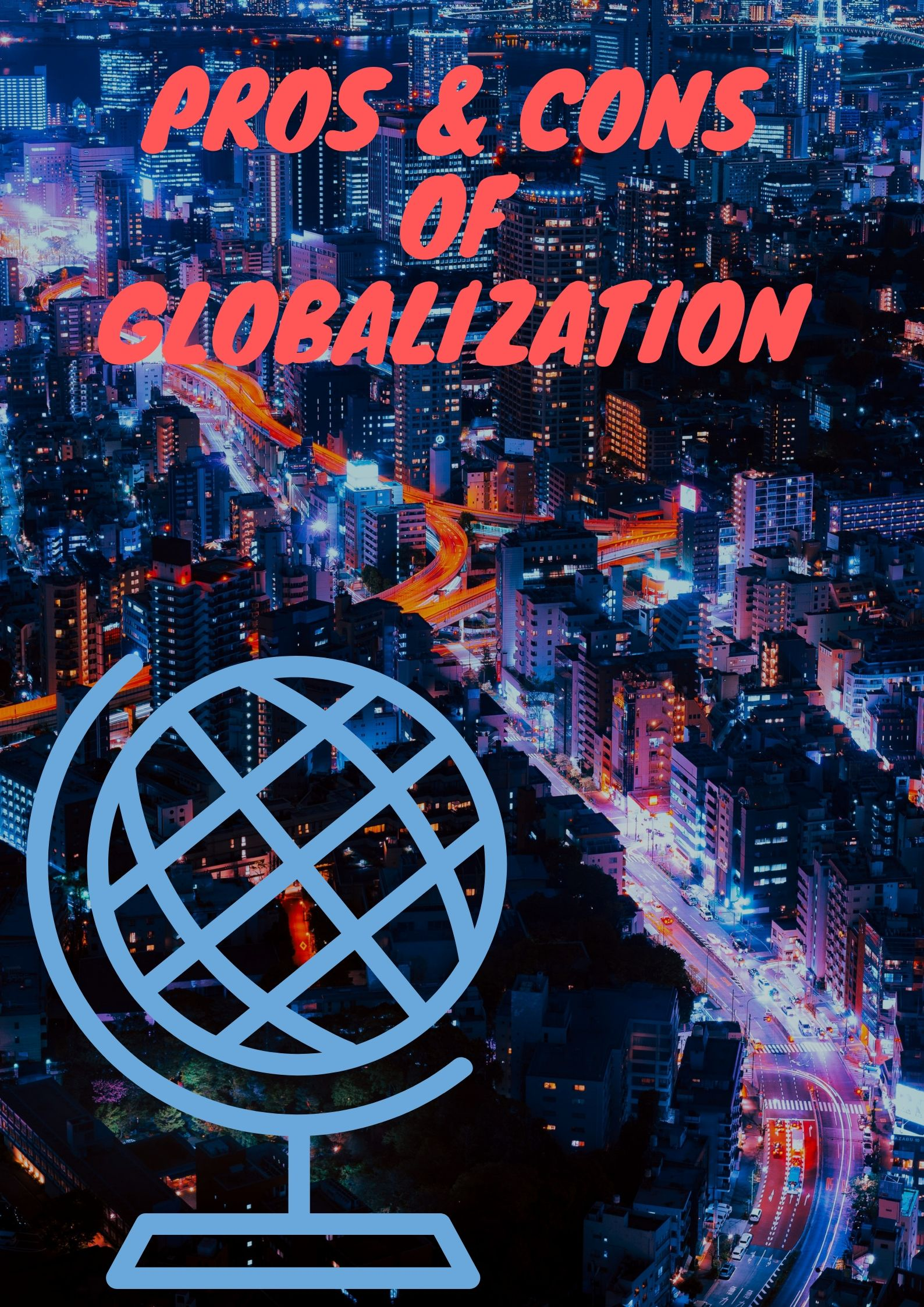 Pros and Cons of Globalization Research Paper