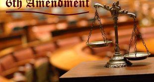 The Importance of Sixth Amendment