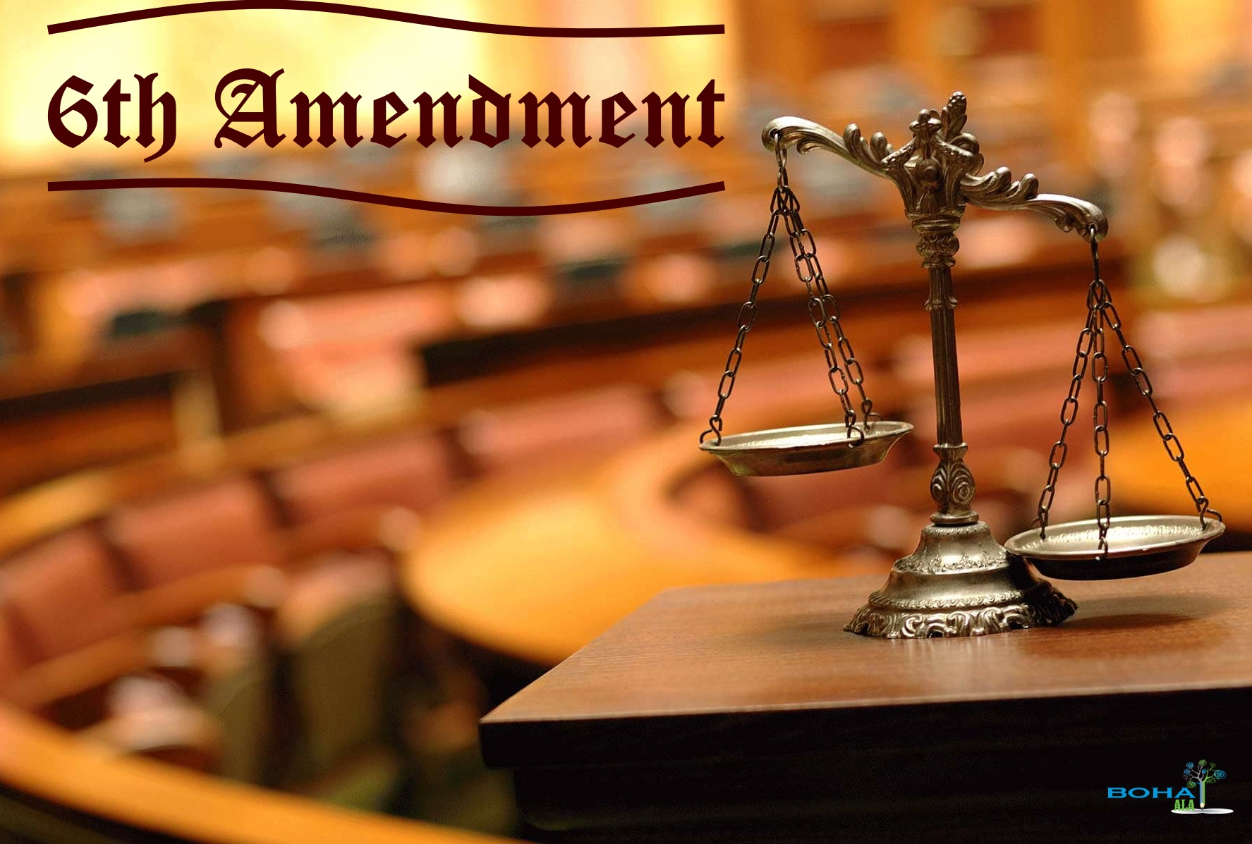 The Importance of Sixth Amendment