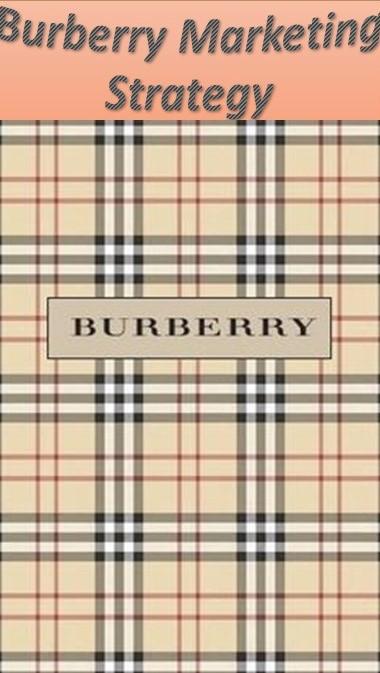 Burberry Marketing Strategy