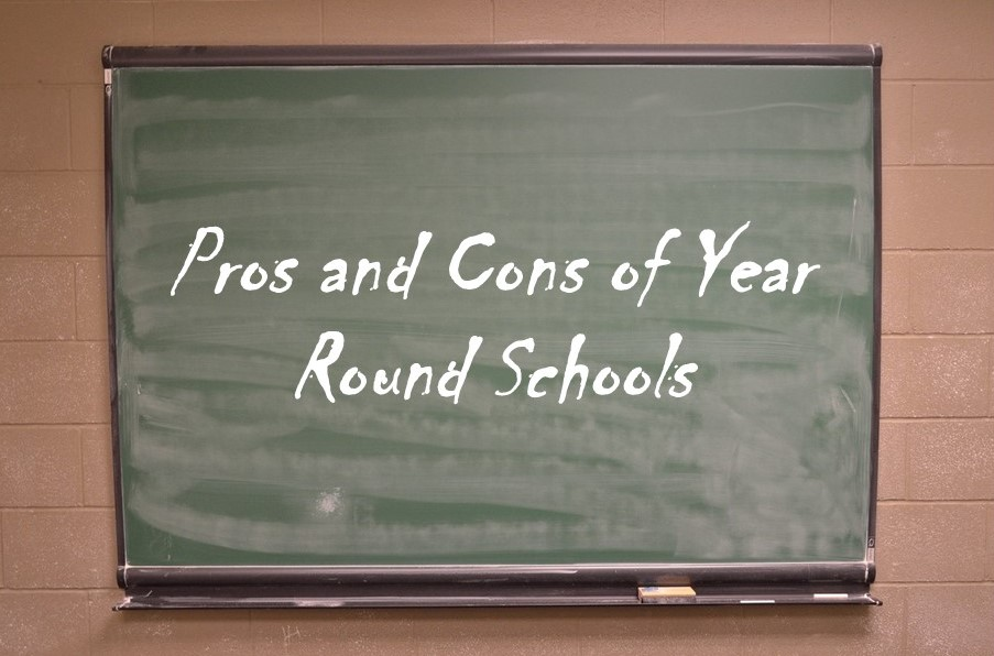 Pros and Cons of Year Round Schools