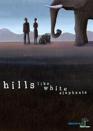 Hills Like White Elephants Summary Analysis