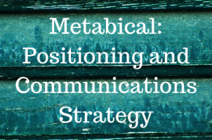 Metabical Positioning and Communications Strategy
