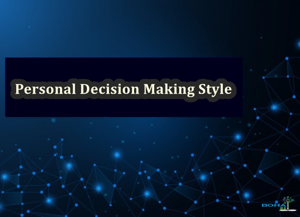Personal Decision Making Style Example