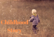 Childhood Story in English Essay Example