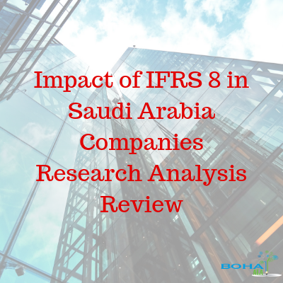 Impact of IFRS 8 in Saudi Arabia Companies Research Analysis