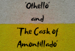 Othello and the Cask of Amontillado Analysis Summary