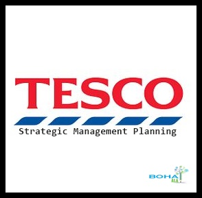 Tesco Strategic Management Planning Analysis