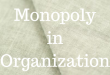Understanding What is Monopoly