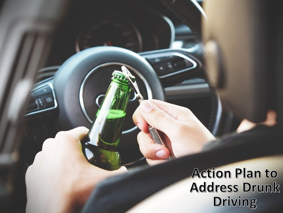Action Plan to Address Drunk Driving