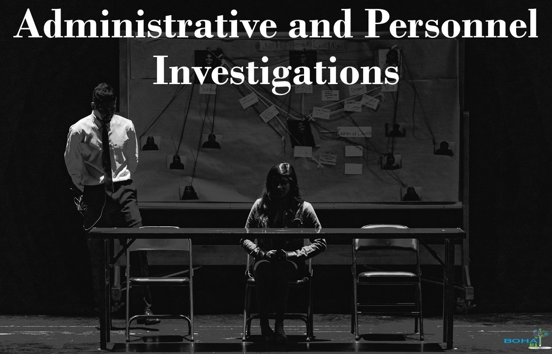 Administrative and Personnel Investigations