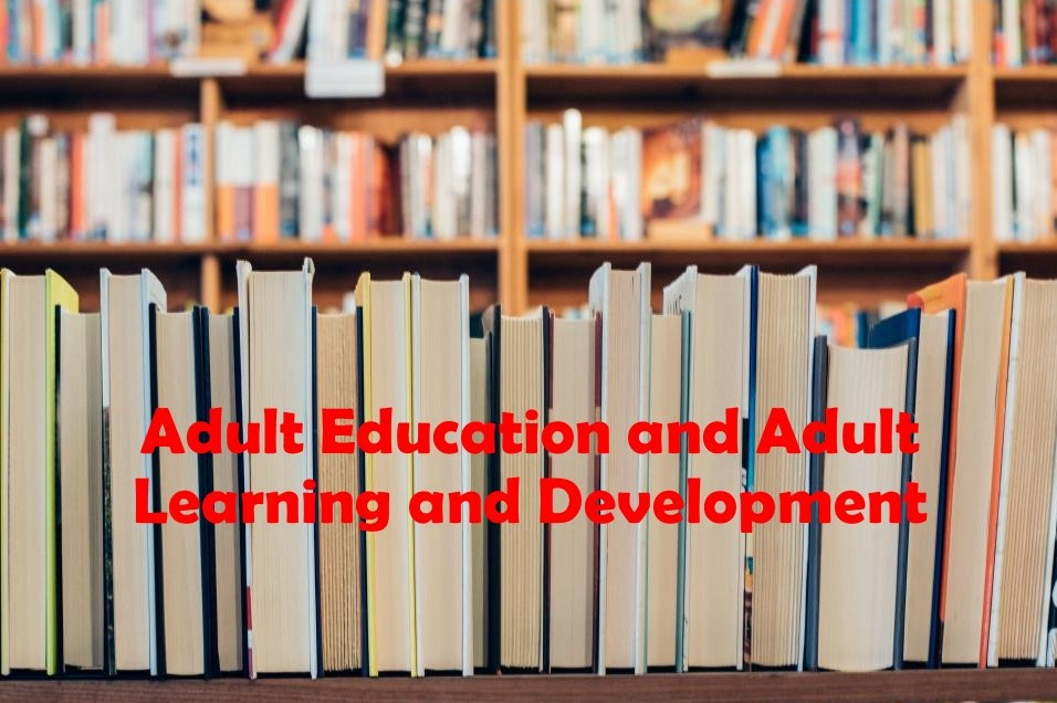 Adult Education and Adult Learning and Development