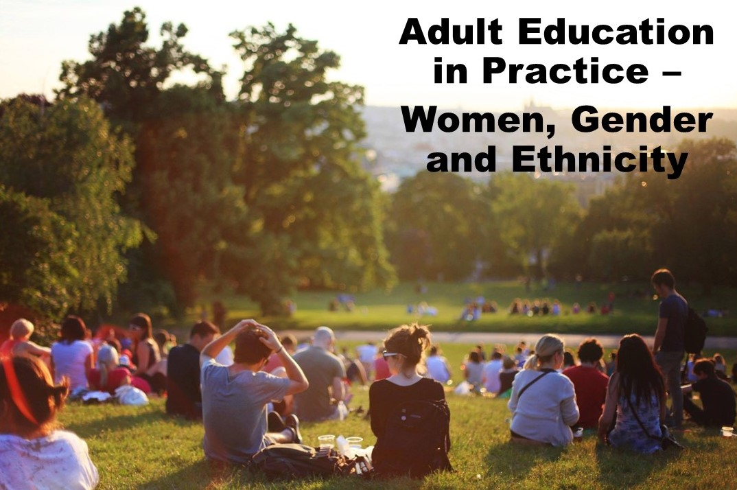 Adult Education in Practice - Women, Gender and Ethnicity