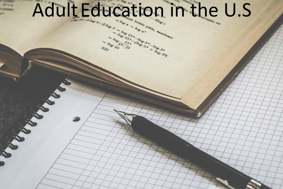 Adult Education in the U.S
