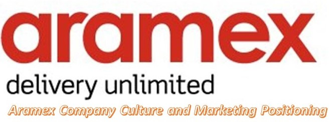 Aramex Company Culture and Marketing Positioning