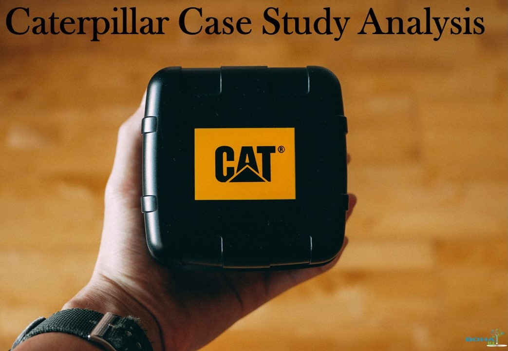 Caterpillar Case Study Analysis