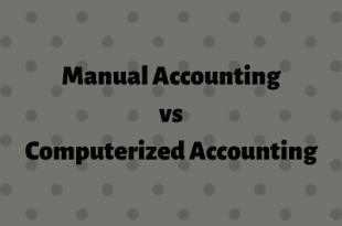 Difference Between Manual Accounting and Computerized Accounting