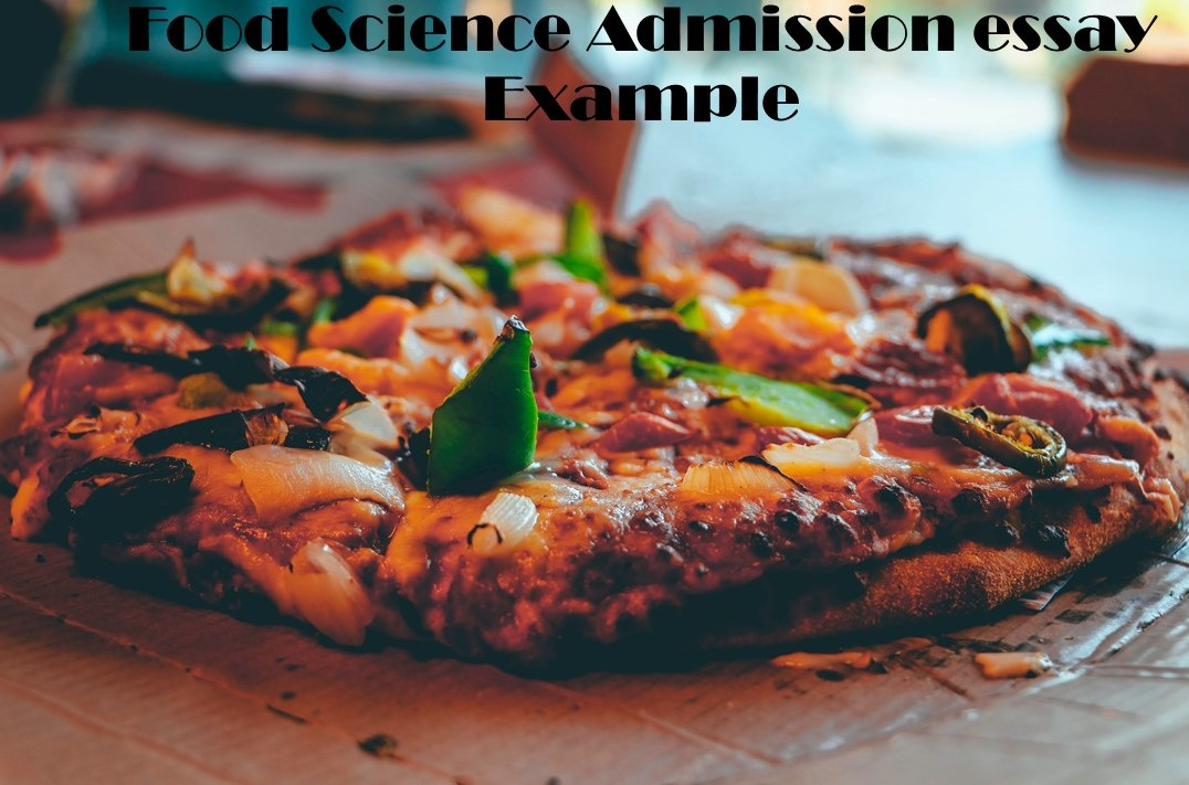 Food Science Admission Essay Example