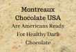 Montreaux Chocolate USA Case Study