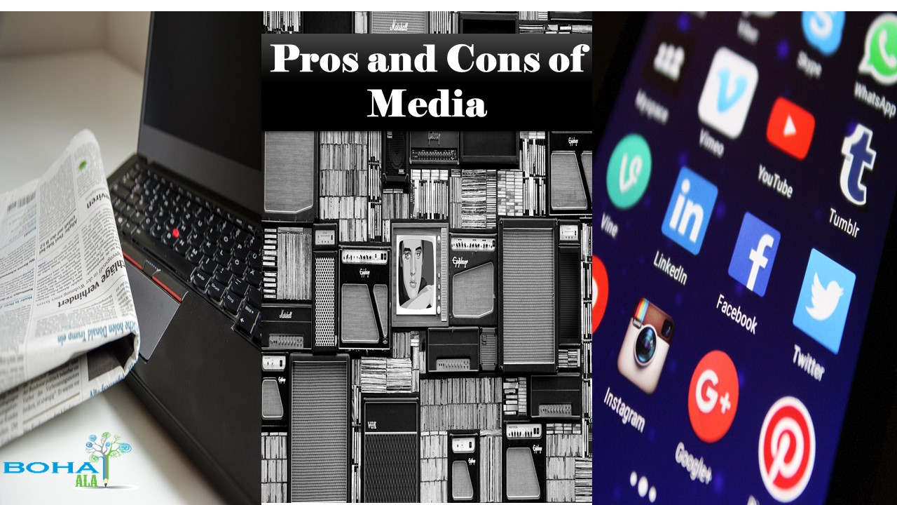 Pros and Cons of Media