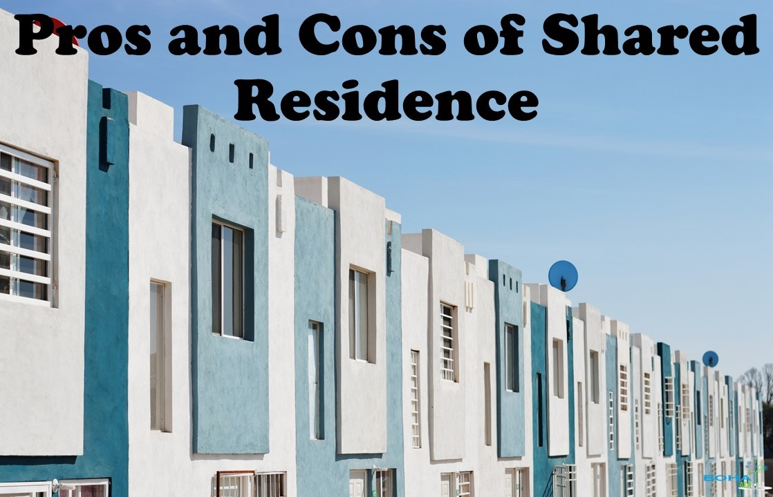 Pros and Cons of Shared Residence