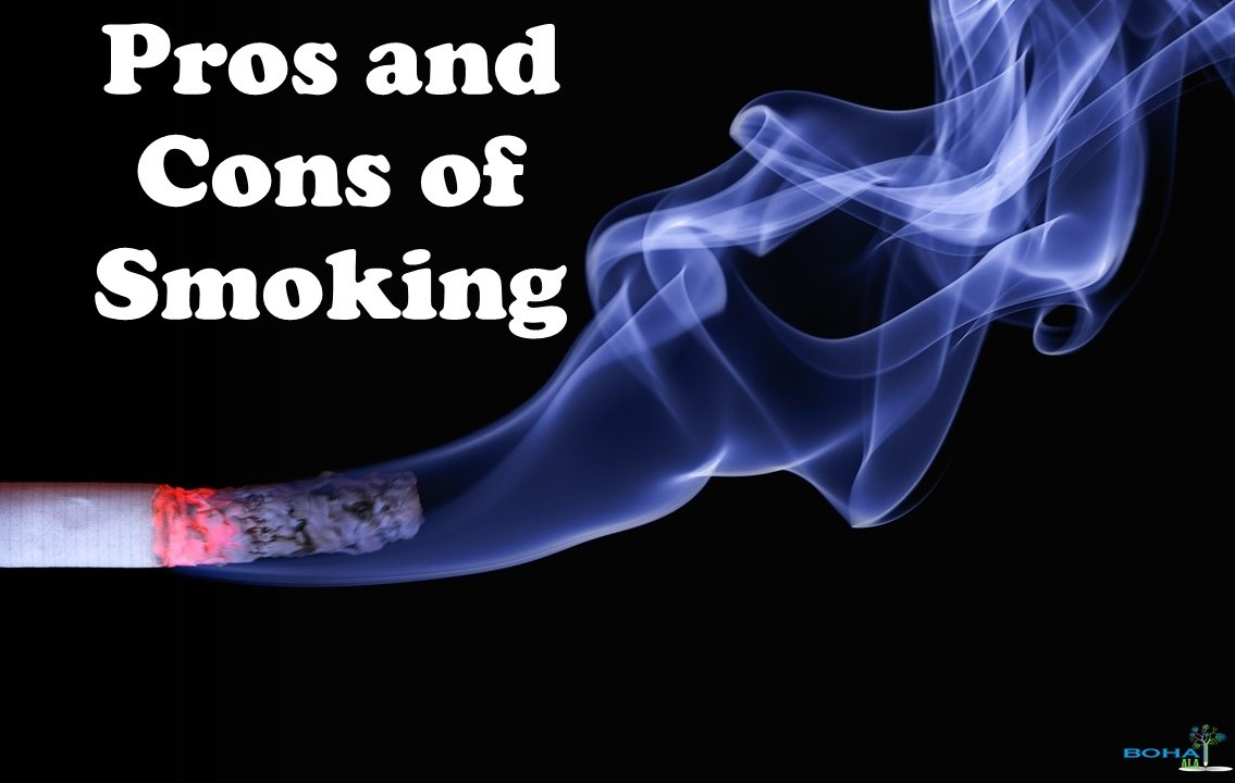 Pros and Cons of Smoking