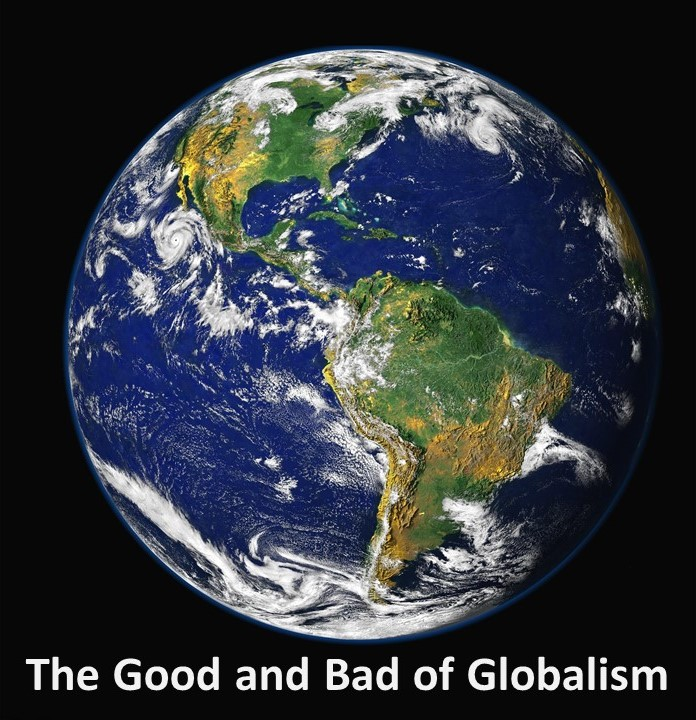 The Good and Bad of Globalism