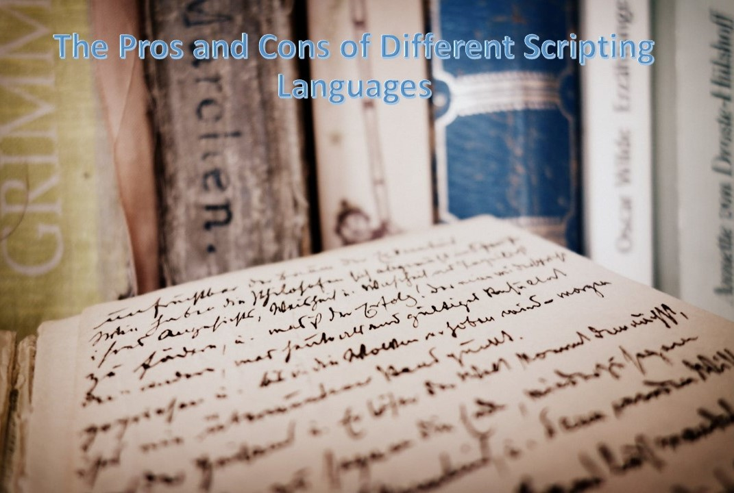 Pros and Cons of Different Scripting Languages